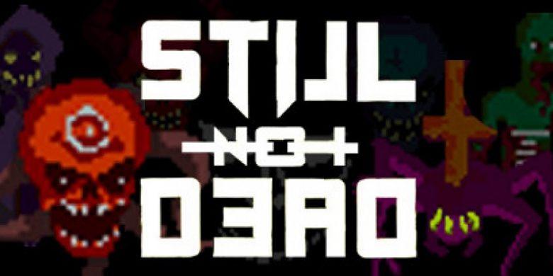 Still-Not-Dead-Logo
